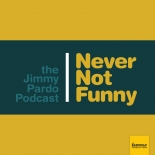Never Not Funny Podcast
