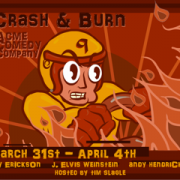 Crash and Burn 9